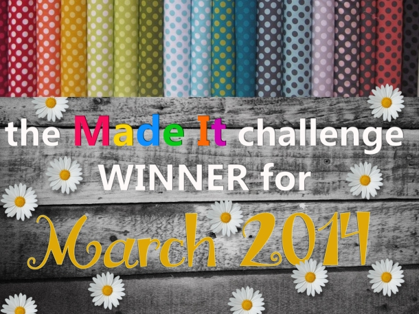 Made it challenge winner March 2014